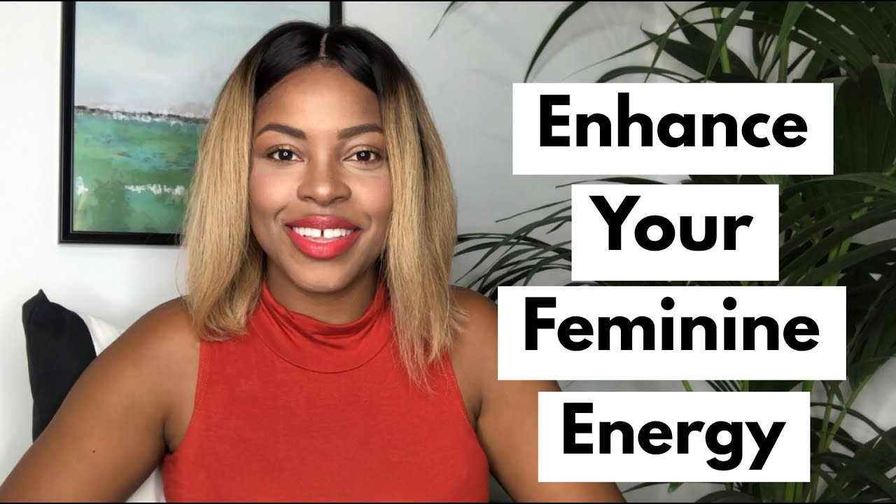 How to increase your femininity
