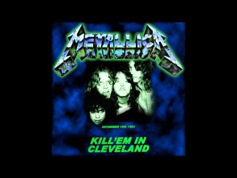 Metallica - (1983)Kill 'Em In Cleveland[Remaster. Soundboard + 2nd source]