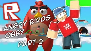 ANGRY BIRDS OBBY #2 | Roblox