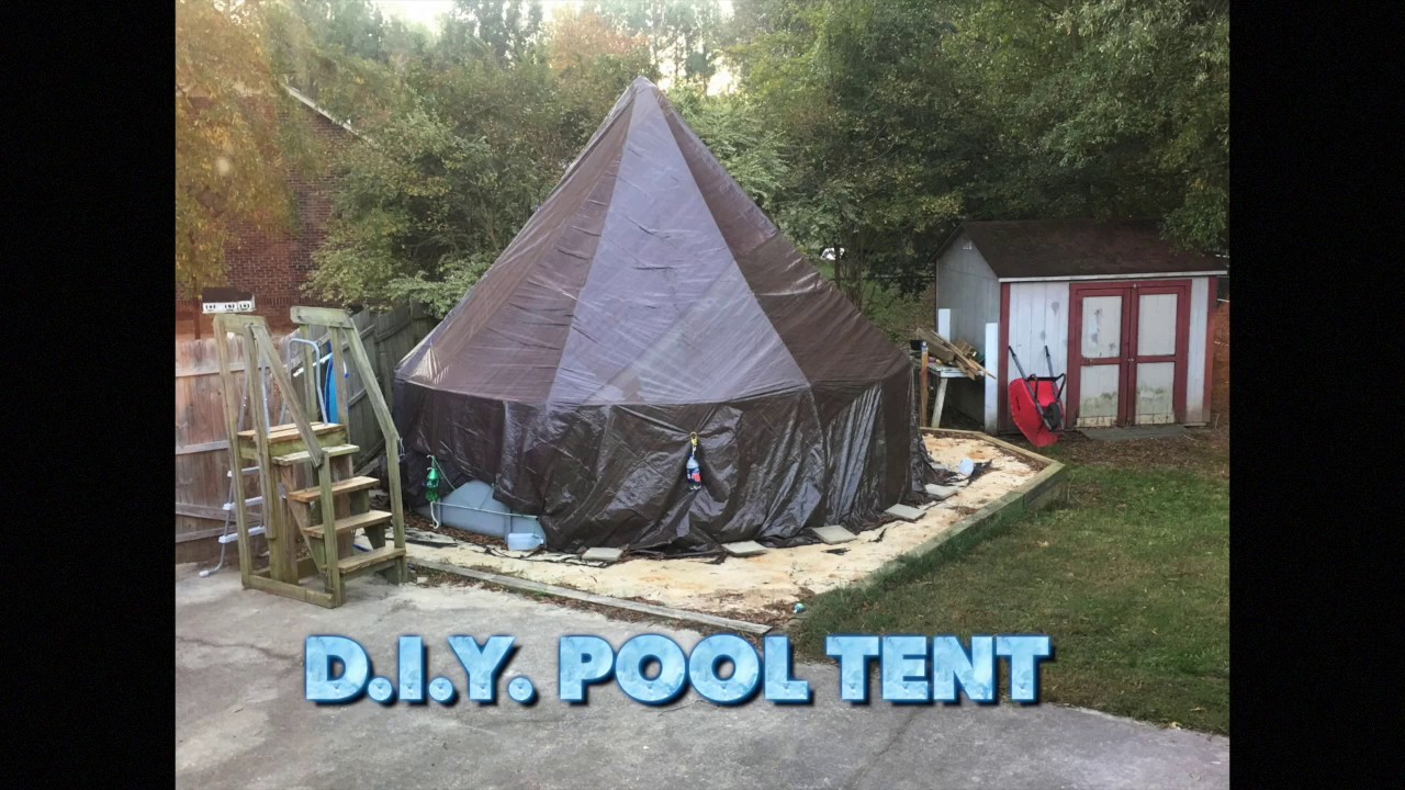 Pool Tent for above ground pools  DIY & Pool Tent for above ground pools  DIY - YouTube