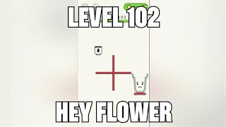HEY FLOWER Level 90 ao 105