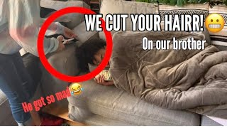 WE CUT YOUR HAIR! Prank on Brother **MUST WATCH**