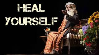Sadhguru 2017   Repair your body from inside! DO this everyday and see what happens