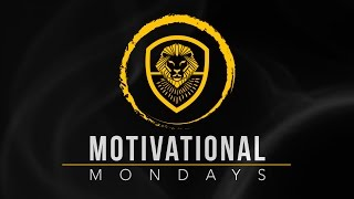 Motivation Monday: Everyday You Have a Choice