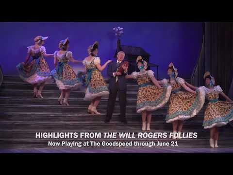 Highlights from Goodspeed's The Will Rogers Follies