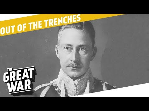 Crown Prince Wilhelm - Front Line Visits - Trench Entertainment I OUT OF THE TRENCHES