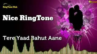 Tere yaad bahut aane lage hai_ nice ringtone