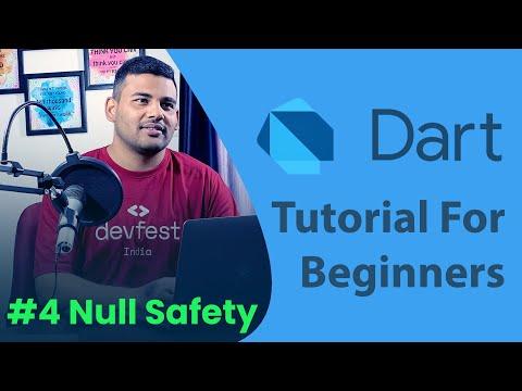Null Safety in Dart - #4 Dart Programming Tutorial for Beginners