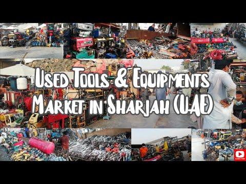 Used Tools & Equipment Market in Sharjah #UAE