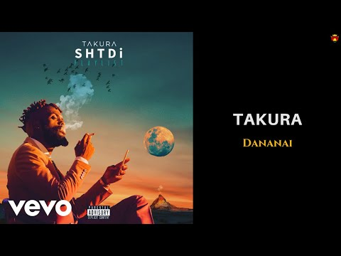 Takura - Dananai (Official Audio)