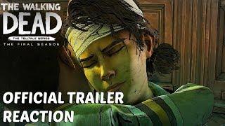 "The Walking Dead: Season 4: ""The Final Season""  Official Trailer Reaction - Telltale Games"