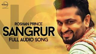 Sangrur ( Full Audio Song ) | Roshan Prince | Punjabi Song Collection | Speed Records