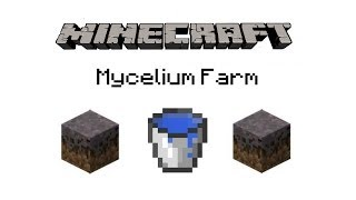 Minecraft Tutorials Ep. 1 How To Make A Mycelium Farm