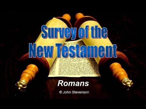 New Testament Survey 09 - Romans