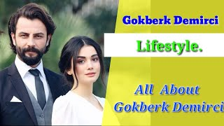Gokberk Demirci LIFESTYLE & BIOGRAPHY  GIRLSFRIEND OZGY YAGIZ | FACTS | YAMIN WORLD CLASS FACTS 2020