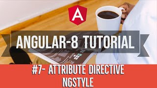 ngstyle Angular 6 | ngstyle Angular 8 | Attribute Directives in Angular | Renu Rawat