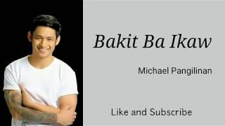 Michael Pangilinan | Bakit Ba Ikaw Lyrics