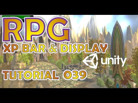 How To Make An RPG For FREE - Unity Tutorial #039 - XP BAR & DISPLAY thumbnail