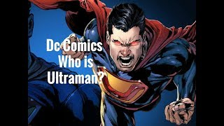 Super Villain Biography: Ultraman