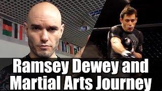 Ramsey Dewey and Martial Arts Journey (Rokas)