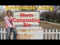 Sustainable Living : Worm Bin