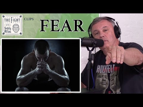Teddy Atlas Motivation - How to Deal with Fear | CLIPS