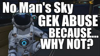 No Man's Sky! Gek target practice, and other crimes!