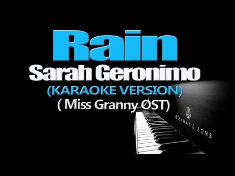 RAIN - Sarah Geronimo (KARAOKE VERSION) (Miss Granny OST)