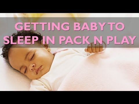 Tips on Getting Baby to Sleep in Pack & Play | CloudMom