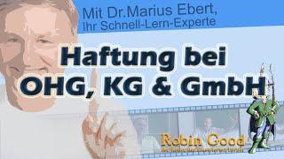 Haftung bei OHK, KG, GmbH