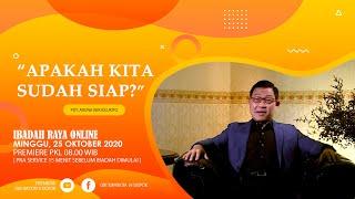 Download lagu Ibadah Online  Minggu, 25 10 2020  Pdt Aruna Wirjolukito  APAKAH KITA SUDAH SIAP ?
