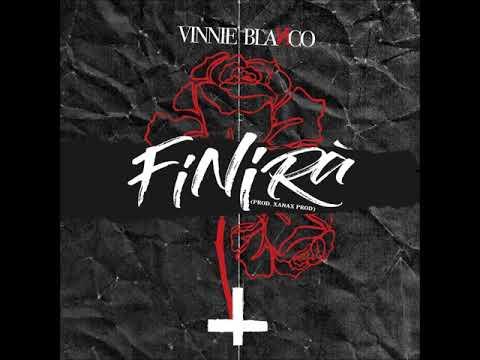 Vinnie Blanco - Finirà (Prod. XANAX PROD)
