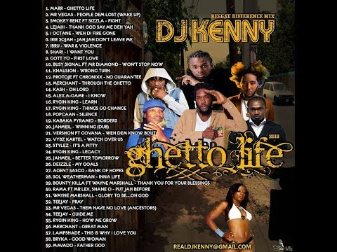 DJ KENNY GHETTO LIFE REGGAE DIFFERENCE MIX SEP 2018 (FULL VERSION)