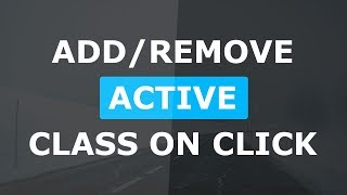 Add Remove Active Class On Click - Html CSS and Javascript