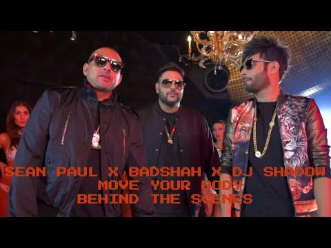 Sean Paul X Badshah X DJ Shadow Dubai | Move Your Body | Behind The Scenes | David Zennie
