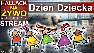 Dzień dziecka - bawimy się - World of Tanks - Na żywo