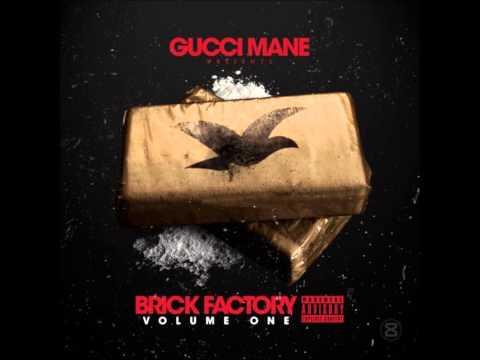 Gucci Mane Brick Factory Vol.1 (FULL MIXTAPE)