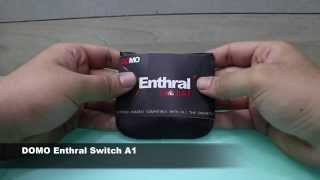 DOMO Enthral Switch A1 - Hands On