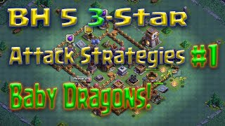 Clash of Clans - BH5 3-star attack strategy (Different strategies using Baby Dragons)