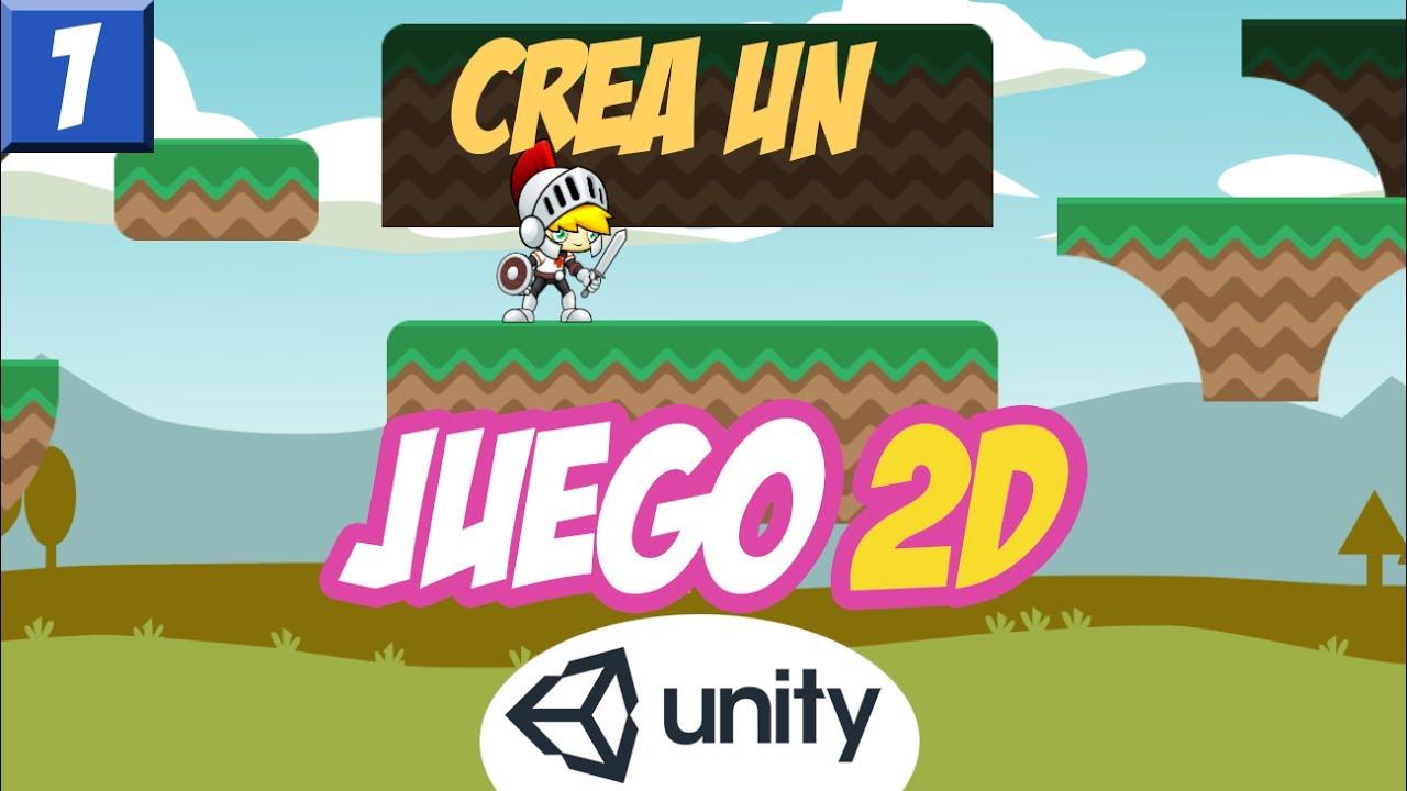Tu Primer Juego 2d Con Unity Parte 1 Configuracion Inicial Y