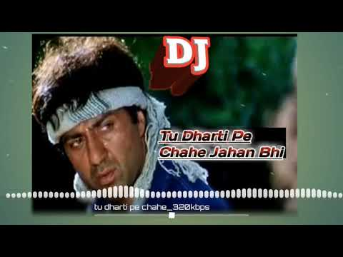 Tu Dharti Pe Chahe-Dj Mix || Best of Dj Vicky Yeoti || Hindi Dj Song