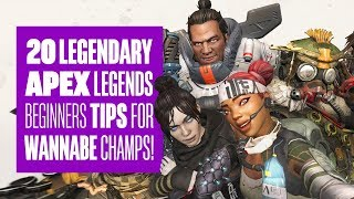 20 Apex Legends Tips To Help You Become Champion Of The Arena