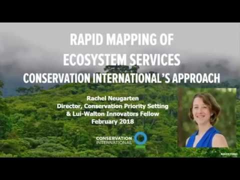 Conservation International Rapid Ecosystem Services Assessments and Mapping