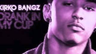Kirko bangz - Drank In My Cup (Screwed & Chopped by Slim K)