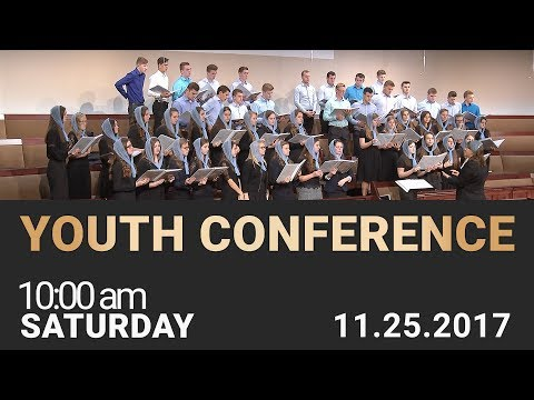 Youth Conference 11/25/2017 Saturday 10am
