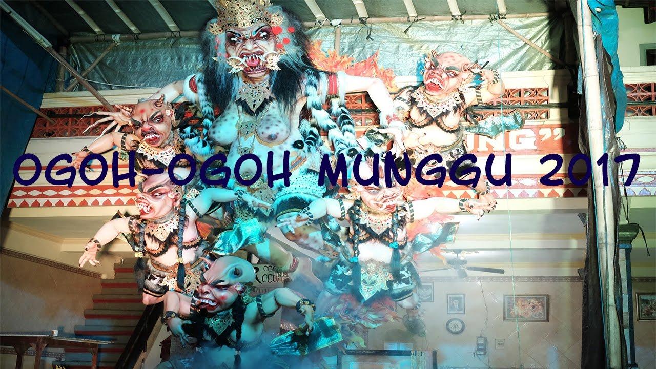 Kumpulan Ogoh Ogoh Munggu 2017 HD Quality