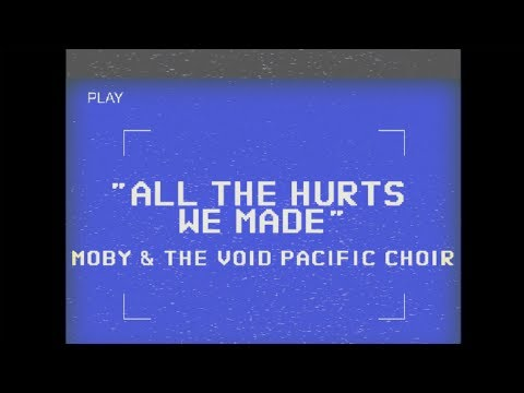 Moby & The Void Pacific Choir - All The Hurts We Made (Performance Video)