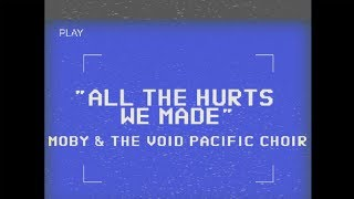 Moby & The Void Pacific Choir - All The Hurts We Made (Performance)