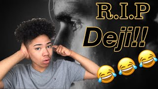 """The End Of Deji... 