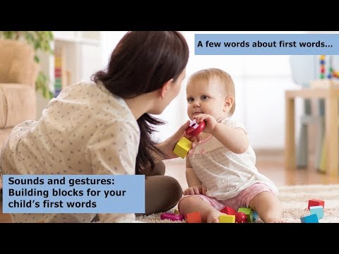 Sounds and Gestures: Building Blocks for your Child's First Words
